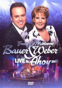 Cover Frans Bauer & Marianne Weber - Live in Ahoy 2008 [DVD]
